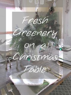 Christmas Tablescape using fresh greenery for a rustic modern style Christmas Tablescapes, Rustic Modern, Greenery, Fresh, Decorating Ideas, Top, Home Decor, Christmas Tables, Christmas Placemats