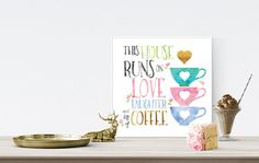This House Runs On Love Laughter and lots of by WisdomWallArt