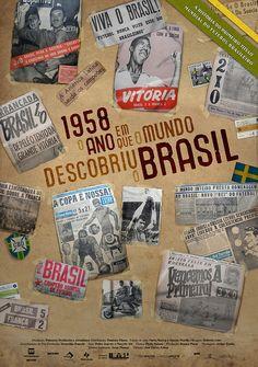 cartaz realizado pela caos! para o filme: 1958, o ano em que o mundo descobriu o brasil.