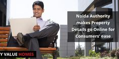 The ‪#‎Noida‬ authority has uploaded all ‪#‎property‬ details online in order to make information accessible to allottees at the click of a mouse. The aim of this project is to bring all industrial, ‪#‎residential‬, institutional or commercial properties of Noida under its purview.  #‎MyValuehomes‬ ‪#‎Noidaproperty‬ ‪#‎affordablehousing‬