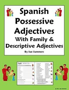 Possessive Adjectives with Family and Descriptive Adjectives Worksheet by Sue Summers