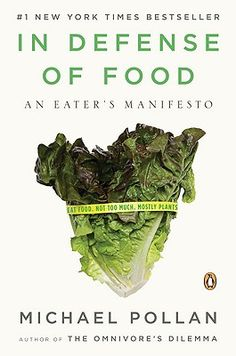 "Reading this right now.  ""Eat food. Not too much. Mostly plants."""