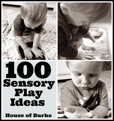 100 Sensory Play Ideas from House of Burke and 5 other awesome bloggers! - House of Burke