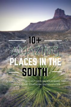 From the fascinating ecosystem of swamps to brilliant architecture - you simply HAVE to see these 10+ amazing places in the Southern United States!