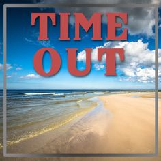 Who's ready for a time out?