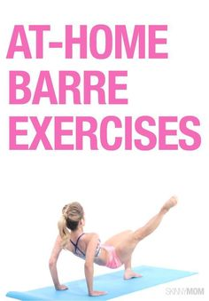 A super effective barre workout from the comfort of your own home: