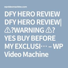 DFY HERO REVIEW DFY HERO REVIEW| ⚠️WARNING ⚠️ YES BUY BEFORE MY EXCLUSI… – WP Video Machine Yes, News Blog, Work On Yourself, Are You The One, How To Become, Coding, Positivity, Motivation