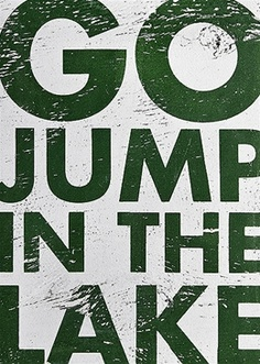 Go Jump In the Lake Sign- Grn/Wht