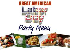 Easy Labor Day Party Menu!