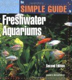 The Simple Guide to Freshwater Aquariums (Second Edition) - #tropicalfish #tropicalfishdeals #tropicalfishaccessories -     Product Description:    First published in 2001, The Simple Guide to Freshwater Aquariums has become the bestselling reference