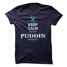 Puddin - #gift #money gift. BUY TODAY AND SAVE   => https://www.sunfrog.com/Names/Puddin.html?60505