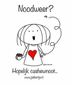 Noodweer? Hopelijk cashewnoot - Jabbertje Doodles, Snoopy, Bullet Journal, Positivity, Lol, Humor, My Love, Illustration, Funny