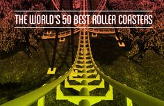 August 16 - National Roller coaster Day -- great article about 50 greatest roller coasters!