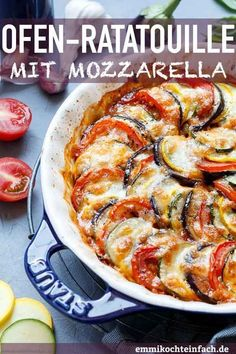 Ratatouille from the oven with mozzarella - easy to cook - Keto Recipes Veggie Recipes, Low Carb Recipes, Crockpot Recipes, Vegetarian Recipes, Healthy Recipes, Chicken Recipes, Easy Dinner Recipes, Easy Meals, Dinner Ideas