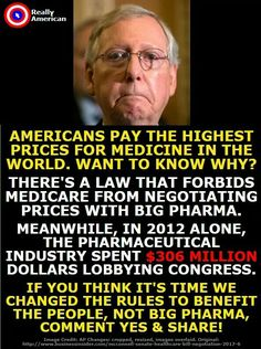 Yes. Senator Bernie Sanders introduced a bill to correct this, yet he's fighting all of the enormous lobbyist cash being paid to his fellow politicians from Big Pharma. Once again proof that we need to get big money out of politics. But those enjoying the legal bribery are not going to give it up easily & they will continue blocking bills like Senator Sanders', UNTIL & UNLESS the American people VOTE OUT those who make it clear that taking corporate cash means more to them than the American…