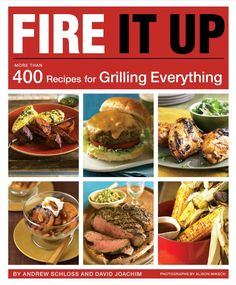 Need from new grilling recipes for outdoor cooking inspiration? This cookbook has it: Fire It Up: More Than 400 Recipes for Grilling Everything - giveaway ends Oven Recipes, Cookbook Recipes, Grilling Recipes, Best Cookbooks, Menu Planning, Outdoor Cooking, Quick Easy Meals, Healthy Lifestyle, Bbq