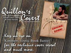 So excited about the Quillon's Covert cover reveal over at Kimmers' Erotic Book Banter! Coming soon!  Quillon's Covert Page = https://www.facebook.com/QuillonsCovert   Kimmers' Erotic Book Banter Page = https://www.facebook.com/KimmersEroticBookBanter