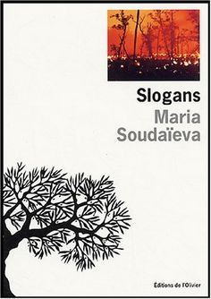 Slogans - Maria Soudaïeva, Antoine Volodine - Amazon.fr - Livres