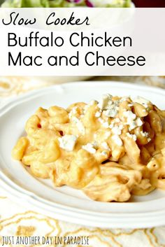 Just Another Day in Paradise: Slow Cooker Saturday: Buffalo Chicken Mac and Cheese