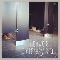 It's basic bathroom etiquette - leave an empty stall between you and the person next to you in a public restroom when possible.