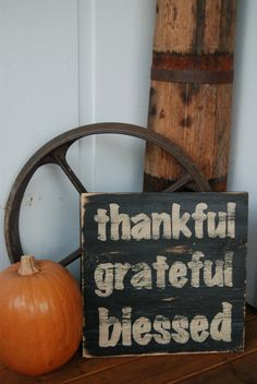 Thankful+Grateful+Blessed+Hand+Painted+Wooden+Sign+by+ASign4Life,+$25.00