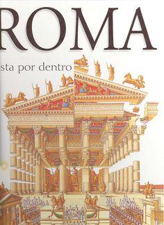 [NIÑOS] !Descubre la Antigua Roma!, el Foro, el Coliseo, el Circo, los Templos, las Termas ... con ilustraciones muy detalladas de todos los monumentos.