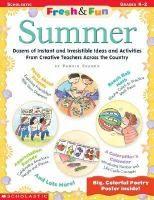 Fresh & fun. Summer / by Pamela Chanko. - Item Details - Chicago Public Library