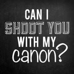 Photography humor - good one! Canon 4eva!