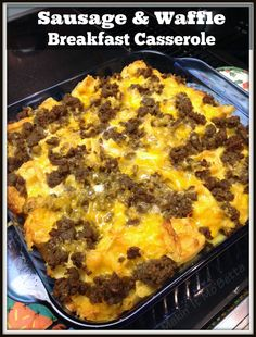Makin' it Mo' Betta: Sausage and Waffle Breakfast Casserole