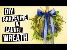 How to make DIY grapevine and laurel wreath.We are going to make an easy and beautiful door wreath – an ideal festive grape vine decoration. Happy creating! #wreath #grapevinewreath #diyhomedecoration