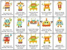 Reacting Robots - Danielle Reed - TeachersPayTeachers.com.   Ideas for following 1 & 2 step directions.