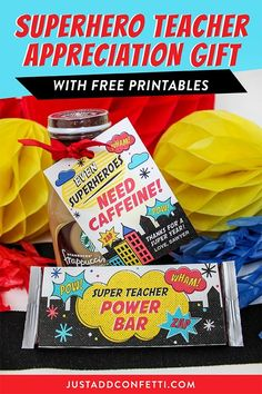I really do believe that some teachers have super powers and are superheroes in disguise. If you have a SUPER teacher in your life then this Superhero Teacher Appreciation Gift Idea is the one for them! Use the free printable tags and chocolate bar wrappers to make this SUPER teacher gift in minutes! #teachergift #teacherappreciation #superteacher #superhero #JustAddConfetti #freeprintable