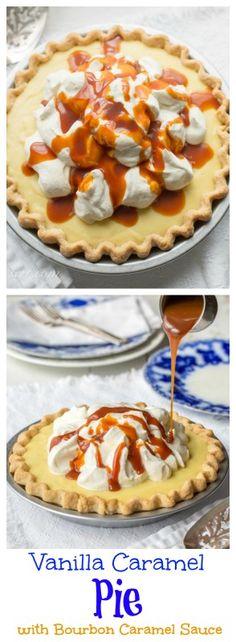 ... Custard Pie with Vanilla Bean, Caramel and a Bourbon Caramel Sauce