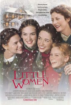 Little Women-This is in my top 5 favorite movies, and it is a must watch at Christmas when my girls come home.
