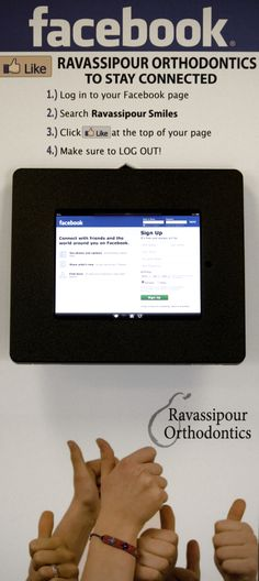 """You may """"Like"""" Dr. Ravassipour's Facebook page from a customer kiosk in his waiting room."""