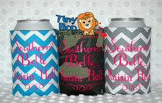 Beer Koozie for Southern Girls! Southern Belle Raisin Hell Custom Coozie! Perfect Accessory for Any Country Girl! by TinyLionBoutique on Etsy