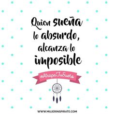 Preciosuras soñemos lo absurdo para lograr lo que muchos dicen imposible. Lecciones que aprendimos del libro #AtrapaTuSueño de la #FamiliaZapp #MujerInspírate #TúPuedes #Sueños #Vida
