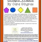 I use this unit to introduce and/or review shapes.  It follows along with the Common Core Standards. Included in this unit are 5 Shape walk activit...