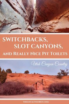 Switchbacks, Slot Canyons, and Really Nice Pit Toilets in Utah Canyon Country. #USA