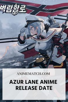 The Azur Lane anime release date wasn't officially confirmed yet, but, judging by the company's policy, we believe it's set to arrive in early 2019 Anime Release Dates, Sci Fi Anime, Master Chief, Dating, Movie Posters, Movies, Fictional Characters, Display, Backgrounds