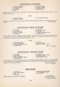 Vintage Cookies Recipes From 1940 - Chocolate cookies, Chocolate Drop cookies, Chocolate Walnut cookies, Brownies, Retro Recipes, Old Recipes, Vintage Recipes, Cookbook Recipes, Sweet Recipes, Baking Recipes, Family Recipes, English Recipes, Sweets