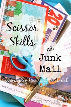 School Time Snippets: Scissor Skills with Junk Mail: An Everyday Fine Motor Material