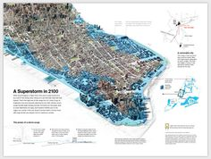 What would happen to New York if the storm surge hurled at it by a storm like Sandy were riding on a sea that had risen five feet higher? This September 2013 map theorizes what a superstorm in 2100 might look like. Information Design, Information Graphics, Urban Design Diagram, Map Projects, Visual Literacy, Storm Surge, Velasco, 3d Visualization, Cartography