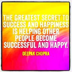 Secret to success and happiness
