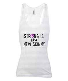 Heather Gray Stripe 'Strong Is The New Skinny' Racerback Tank | zulily