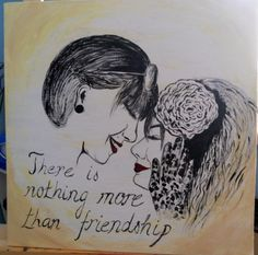 best friend painting, quote