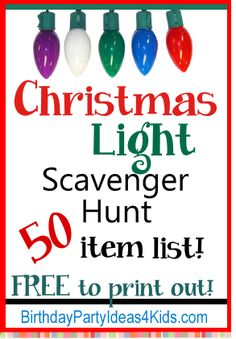 Christmas Lights Scavenger Hunt List - 50 fun holiday items to find in neighborhood Christmas light displays.  Fun for kids, tweens, teens and adults!  http://www.birthdaypartyideas4kids.com/christmas-lights-scavenger-hunt.html