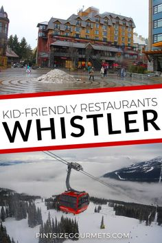 Kid-Friendly Restaurants in Whistler, Blackcomb, Canada | Canada Travel / Things to do in Whistler / Whistler Restaurants / Whistler Canada / Whistler Village / Whistler Skiing / Whistler Hotels / Family Travel /Travel with Kids #whistlerblackcomb #whistler