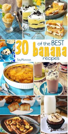 30 of the Best Banana Recipes at TidyMom.net (great ideas for when those bananas get a little over-ripe!)