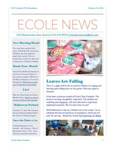 Ecole Claire Fontaine October 2016 Newsletter  Read our articles on food sustainably and keeping our children warm and healthy, along with our wonderful activities.